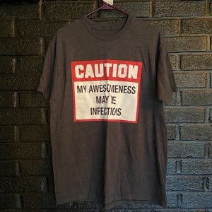 Caution my awesomeness may be affective size L
